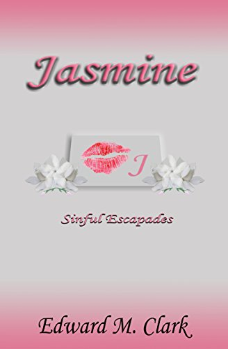 Book: Jasmine Sinful Escapades by Edward M. Clark
