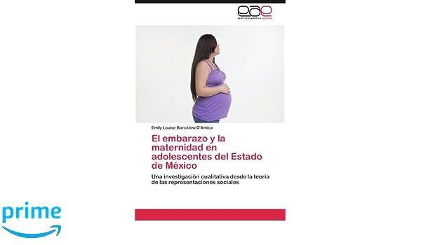 El embarazo y la maternidad en adolescentes del Estado de México: Amazon.es: Barcklow DAmica Emily Louise: Libros