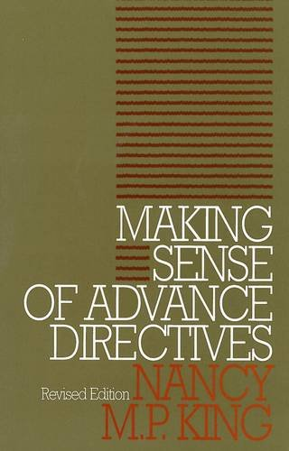 Making Sense of Advance Directives (Clinical Medical Ethics)