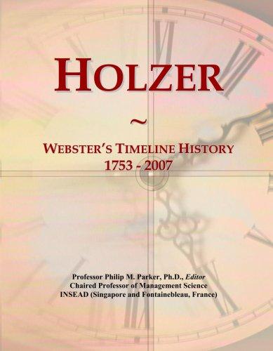 Holzer: Webster's Timeline History, 1753 - 2007