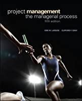 Project Management: The Managerial Process, 5th Edition Front Cover