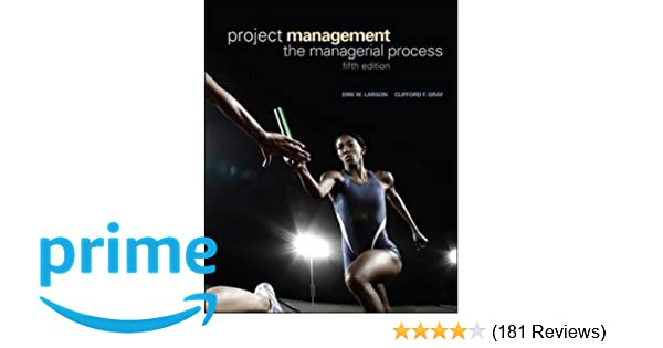 Gray larson process management project pdf the managerial