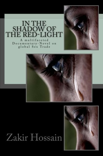 In the shadow of the red-light: Sex Trafficking - the ugliest trade in human history