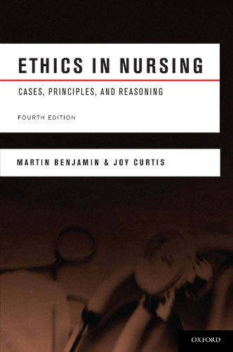 Ethics in Nursing: Cases, Principles, and Reasoning [Martin Benjamin - Joy Curtis] (Tapa Blanda)
