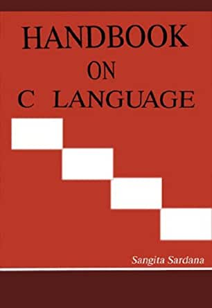 Amazon.com: Handbook on C Language eBook: Sangita Sardana: Kindle Store