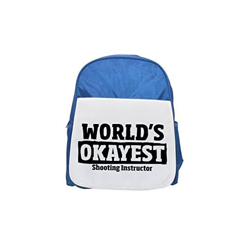 World 's okayest Shooting Instructor Printed Kid' s Blue Backpack, Cute de mochilas, Cute Small de mochilas, Cute Black Backpack, Cool Black Backpack, Fashion de mochilas, large Fashion de mochilas, Black Fashi