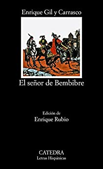 El señor de Bembibre par Gil y Carrasco