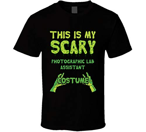 This is My Scary Photographic Lab Assistant Costume Halloween Custom T Shirt XL Black -