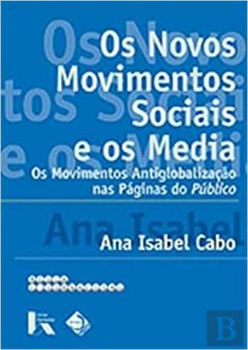 Os Novos Movimentos Sociais e os Media (Portuguese Edition ...