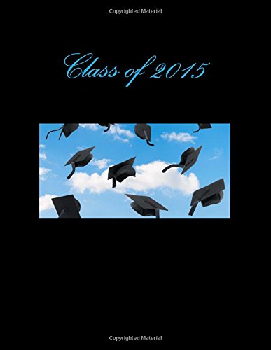 Class of 2015: Celebration & Guest Book