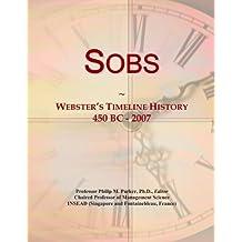 Sobs: Webster's Timeline History, 450 BC - 2007