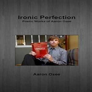 Ironic Perfection Audiobook