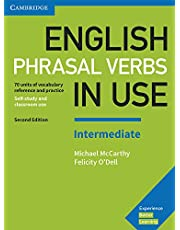 English Phrasal Verbs in Use Intermediate Book with Answers 2nd Edition: Vocabulary Reference and Practice