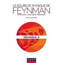 Le Cours de Physique de Feynman - Mécanique 2 2e Éd. (n.prés.)