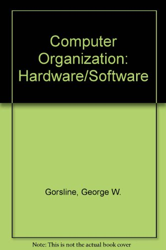 Computer Organization: Hardware/Software