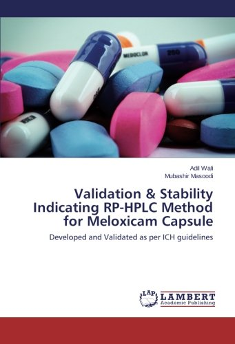 Validation   Stability Indicating Rp Hplc Method For Meloxicam Capsule  Developed And Validated As Per Ich Guidelines