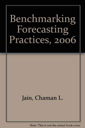 Benchmarking Forecasting Practices: A Guide to Improving Forecasting Performance