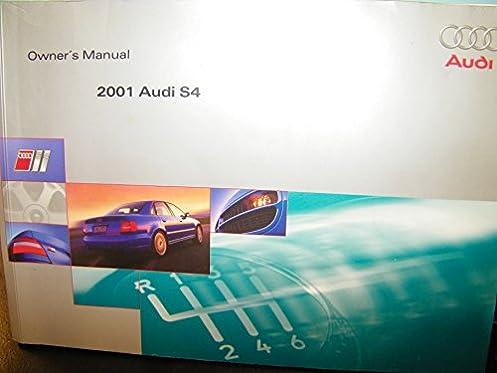 2001 audi s4 s 4 owners manual audi amazon com books rh amazon com Audi S4 Avant 2009 Audi S4 Engine
