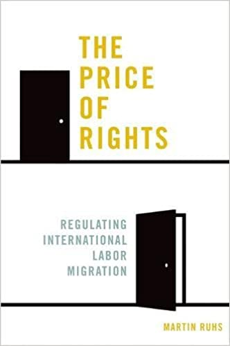 Regulating International Labor Migration The Price of Rights