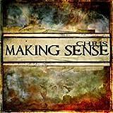 Making Sense by Chris (2010-05-04)