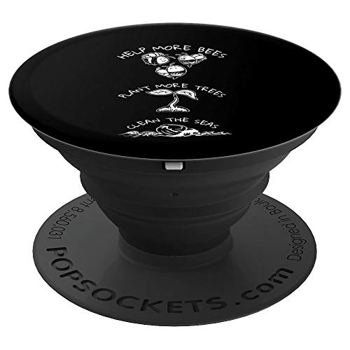 Help More Bees Plant More Trees Clean The Seas  PopSockets Grip and Stand for Phones and Tablets