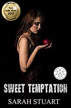 Sweet Temptation: The Agony and the Ecstasy of Passion (Royal Command Family Saga Book 4) by [Stuart, Sarah]