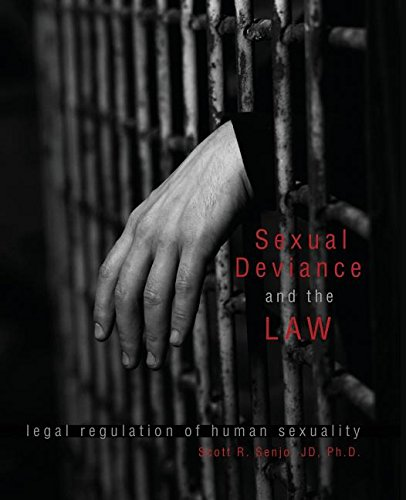 Sexual Deviance and the Law: Legal Regulation of Human Sexuality