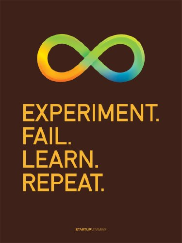 "Poster ""Experiment. Fail. Learn. Repeat."" Startup Vitamins 18x24"