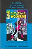 X-men: Kitty Pryde & Wolverine (Marvel Premiere Classics, Vol 12)