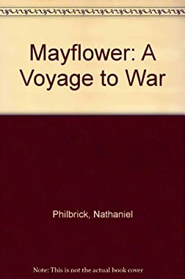 Mayflower: A Voyage to War