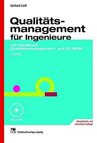 Qualitätsmanagement für Ingenieure: mit Handbuch Qualitätsmanagement auf CD-ROM