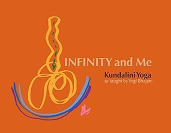 Infinity and me kundalini yoga as taught by yogi bhajan kindle kindle price 999 fandeluxe Choice Image