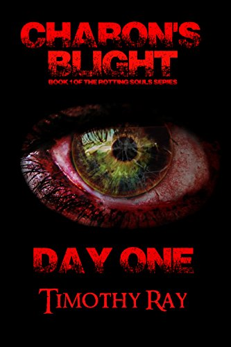 charons-blight-day-one-the-rotting-souls-series-book-1