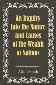 An Inquiry Into the Nature and Causes of the Wealth of Nations Publisher: Simon & Brown