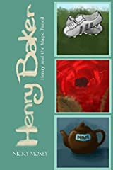 Henry and the Magic Pencil by Nicky Moxey (2013-04-13) Paperback