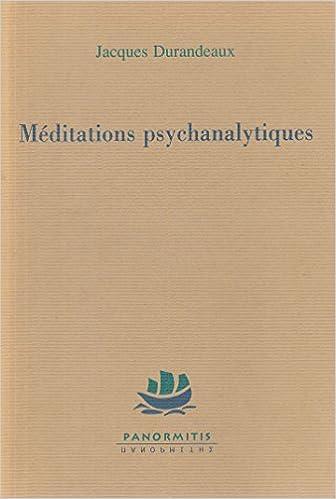 En ligne téléchargement gratuit Méditations psychanalytiques : Journal epub pdf