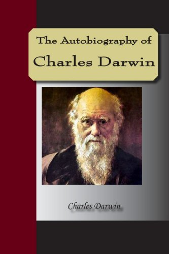 The Autobiography of Charles Darwin [with Biographical Introduction]
