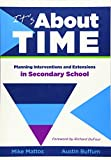 img - for It s About Time: Planning Interventions and Extensions in Secondary School book / textbook / text book
