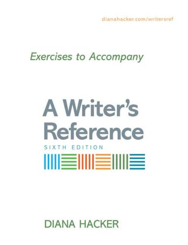 Exercises to Accompany A Writer's Reference