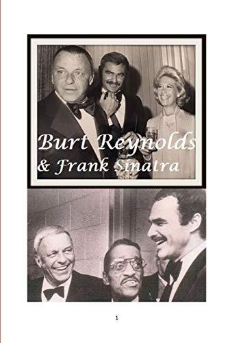 Burt Reynolds and Frank Sinatra