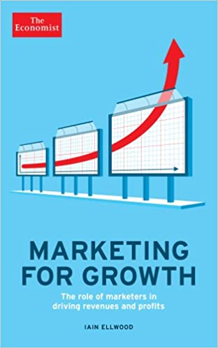 Marketing for Growth The Role of Marketers in Driving Revenues and Profits