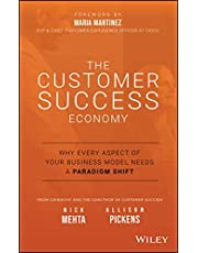 The Customer Success Economy: Why Every Aspect of Your Business Model Needs A Paradigm Shift