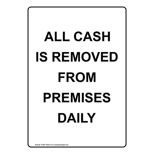 ComplianceSigns Vertical Vinyl All Cash Is Removed From Premises Daily Labels, 5 x 3.50 in. with English Text, White, pack of 4 from ComplianceSigns