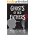 Ghosts of Our Fathers (The River Book 3)
