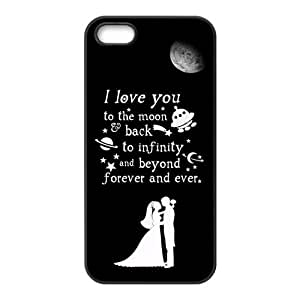 iPhone 5 5S Case,Love Quote I Love You To The Moon And Back Very Pretty Design Cover With Hign Quality Hard Plastic Protection Case
