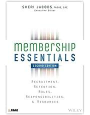 Membership Essentials: Recruitment, Retention, Roles, Responsibilities, and Resources