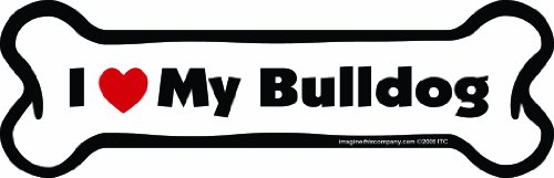 Imagine This Bone Car Magnet, I Love My Bulldog, 2-Inch by 7-Inch ()