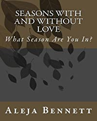 Seasons With And Without Love (Only The Strong Can Survive Book 5)