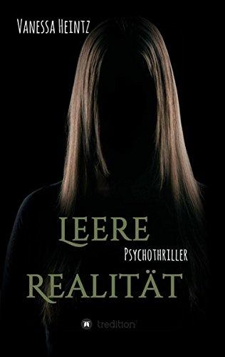 Leere Realität: Psychothriller / Kurzthriller