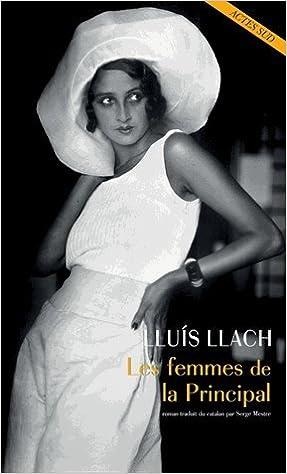 Les femmes de la Principal de Lluís Llach 2017